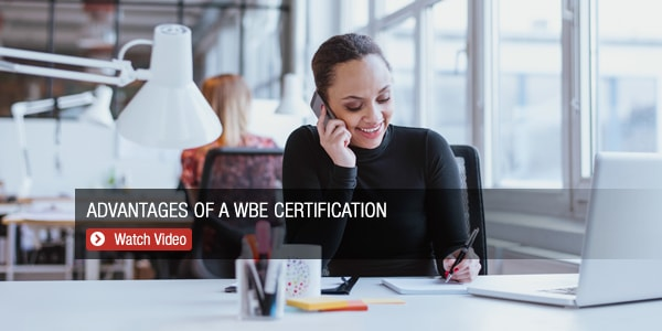 MBE | WBE Certification Advantages | Women Owned Minority Business Application Benefits