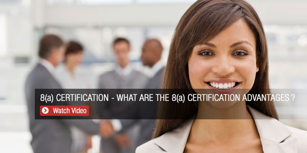8A Certification - What is 8 A Certification Advantages?