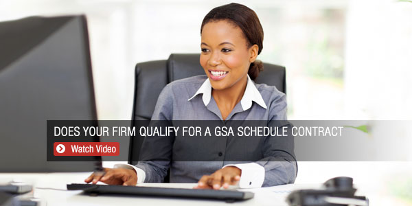 Does Your Firm Qualify for a GSA Schedule Contract